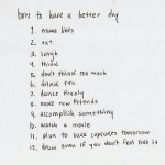 How To Have A Better Day:
